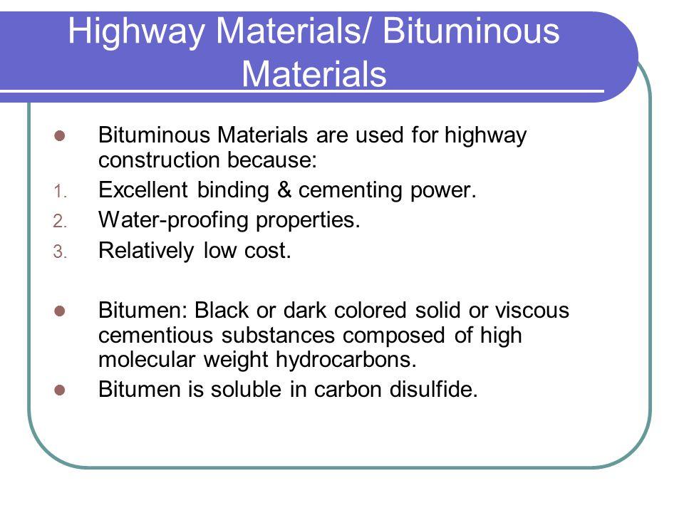 Highway Materials/ Bituminous Materials