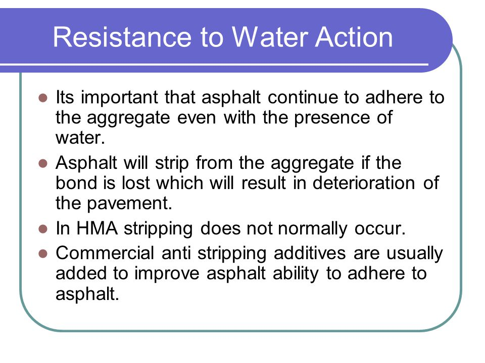 Resistance to Water Action