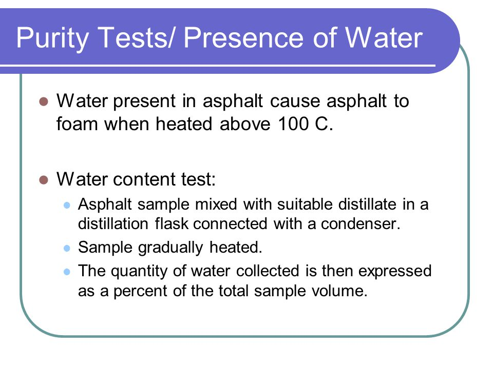Purity Tests/ Presence of Water