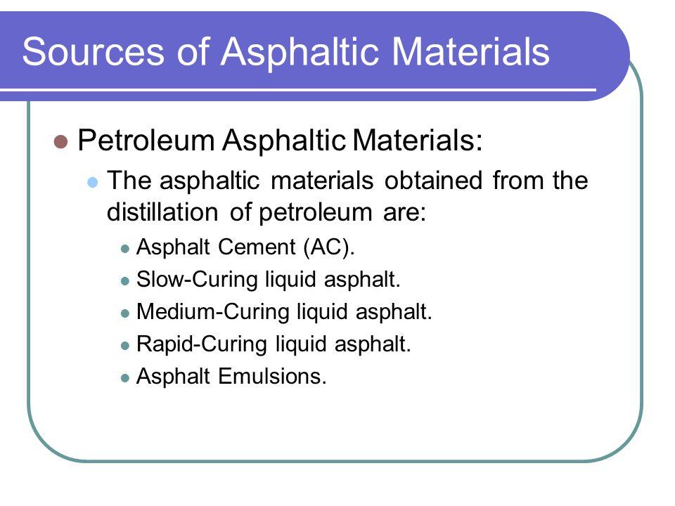 Sources of Asphaltic Materials