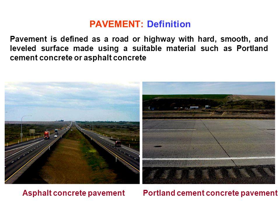 Asphalt concrete pavement Portland cement concrete pavement