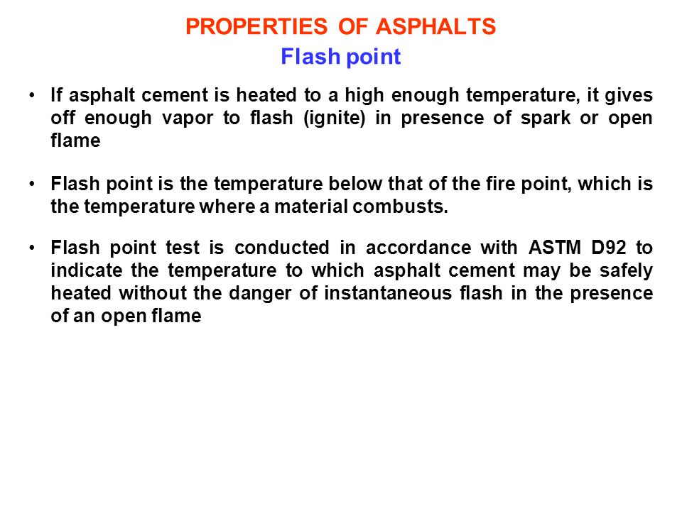 PROPERTIES OF ASPHALTS Flash point