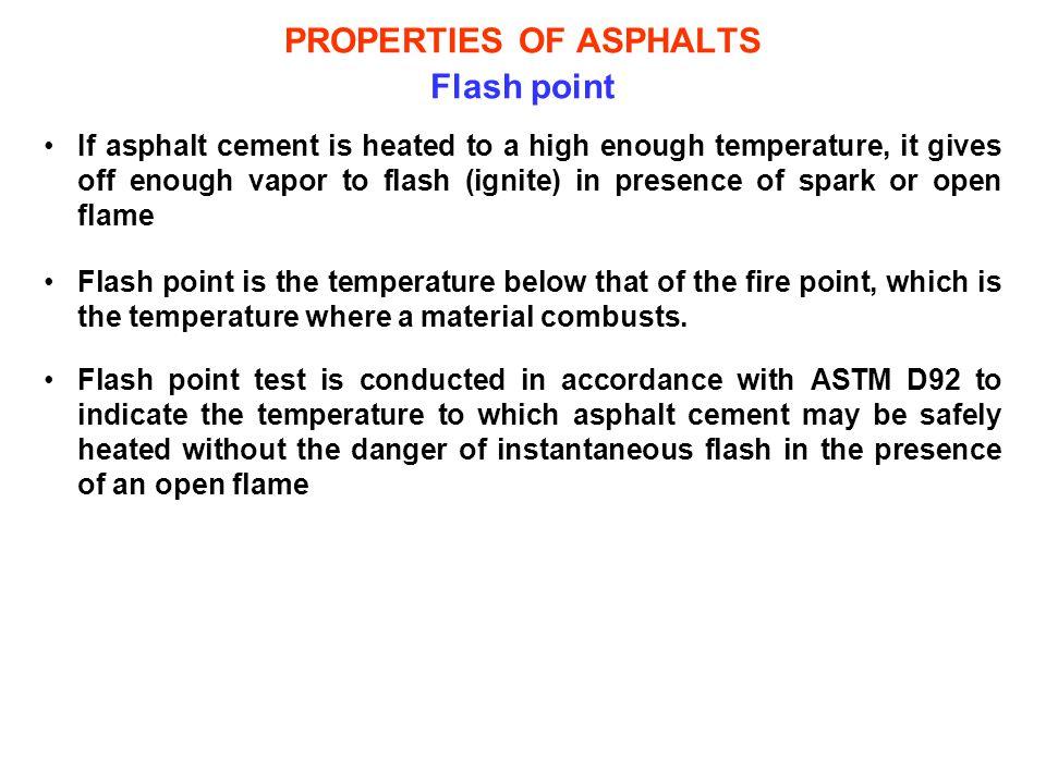 PROPERTIES OF ASPHALTS Flash point