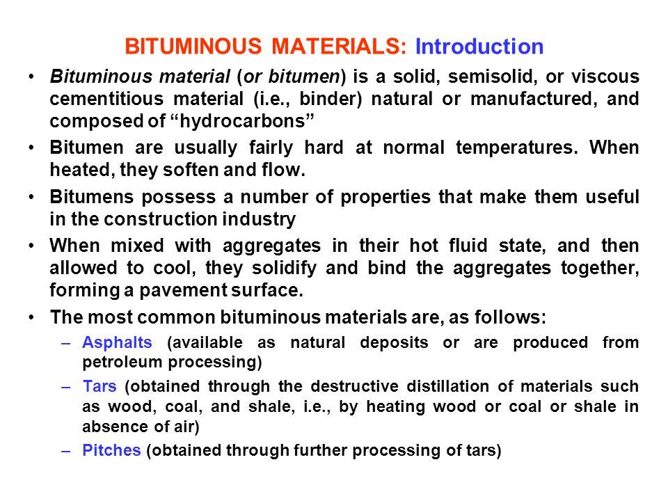 BITUMINOUS MATERIALS: Introduction