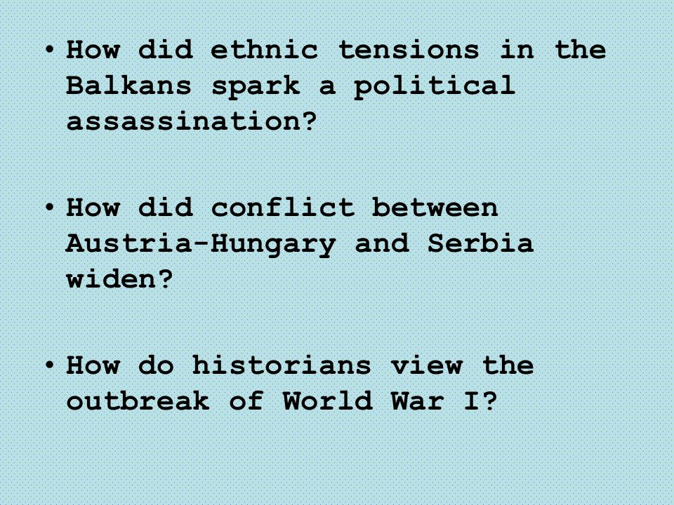 How did ethnic tensions in the Balkans spark a political assassination