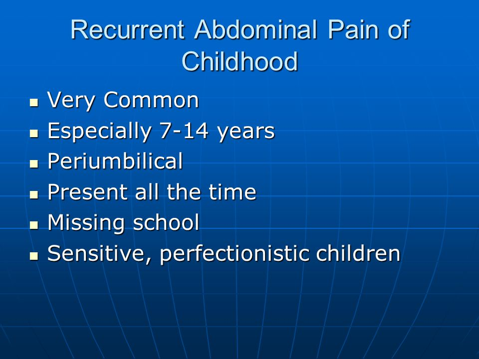Recurrent Abdominal Pain of Childhood