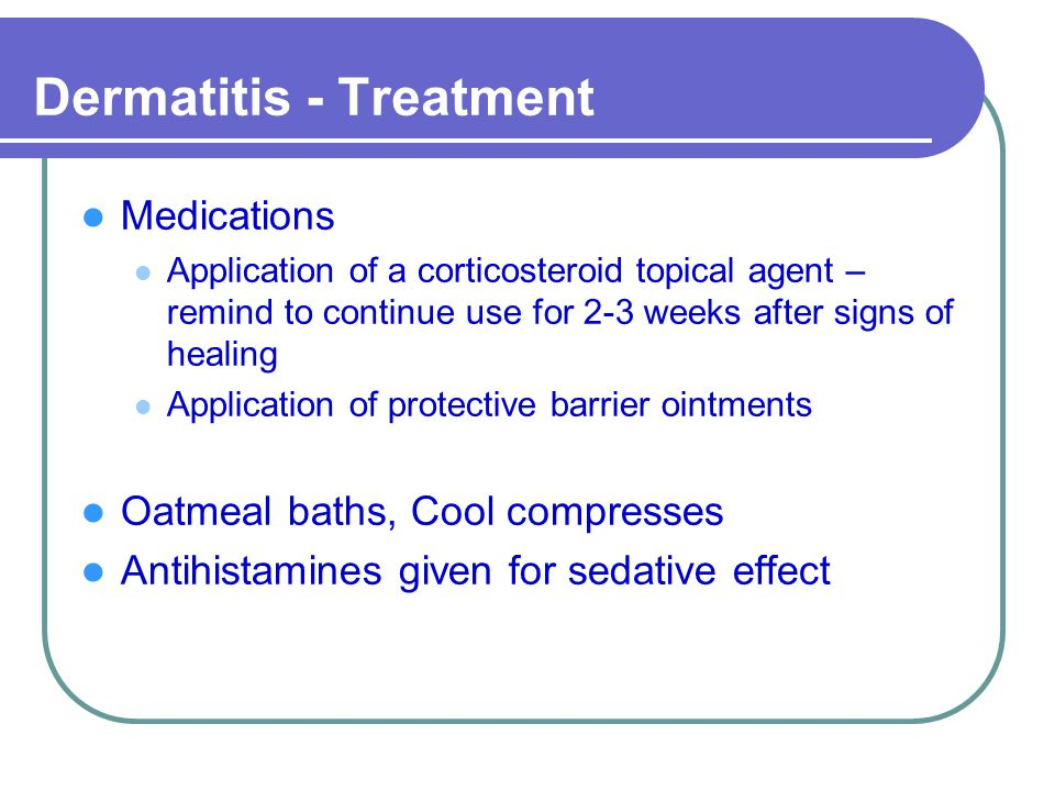 Dermatitis - Treatment
