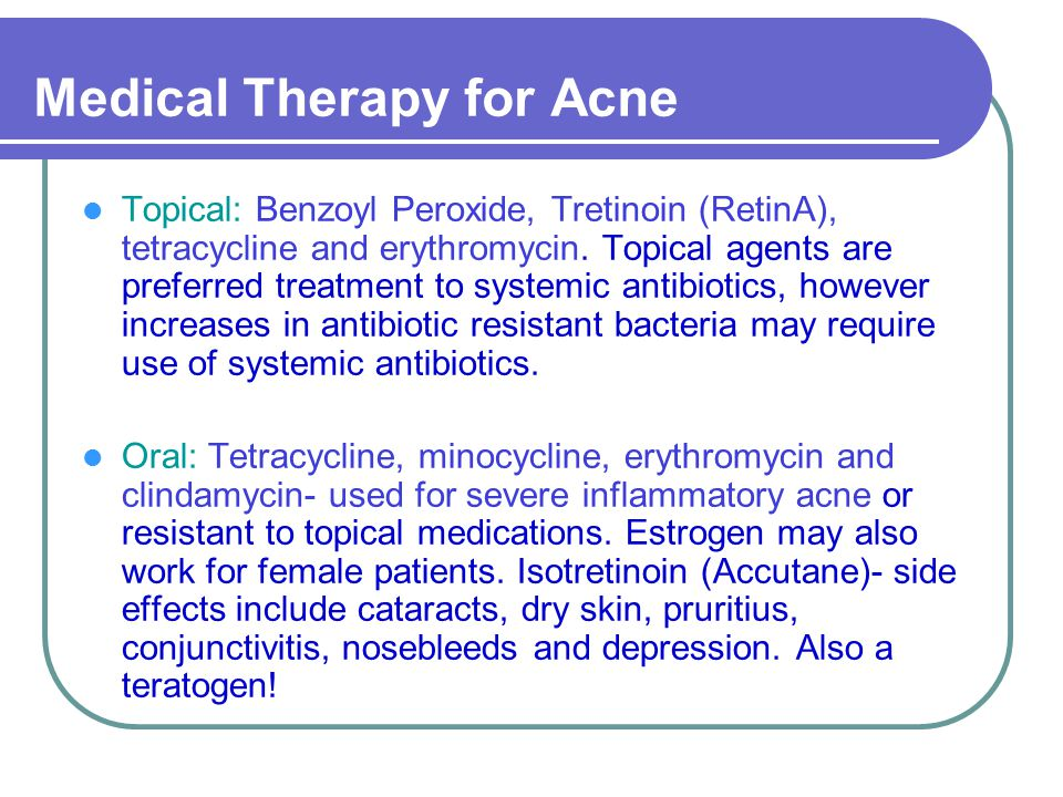 Medical Therapy for Acne