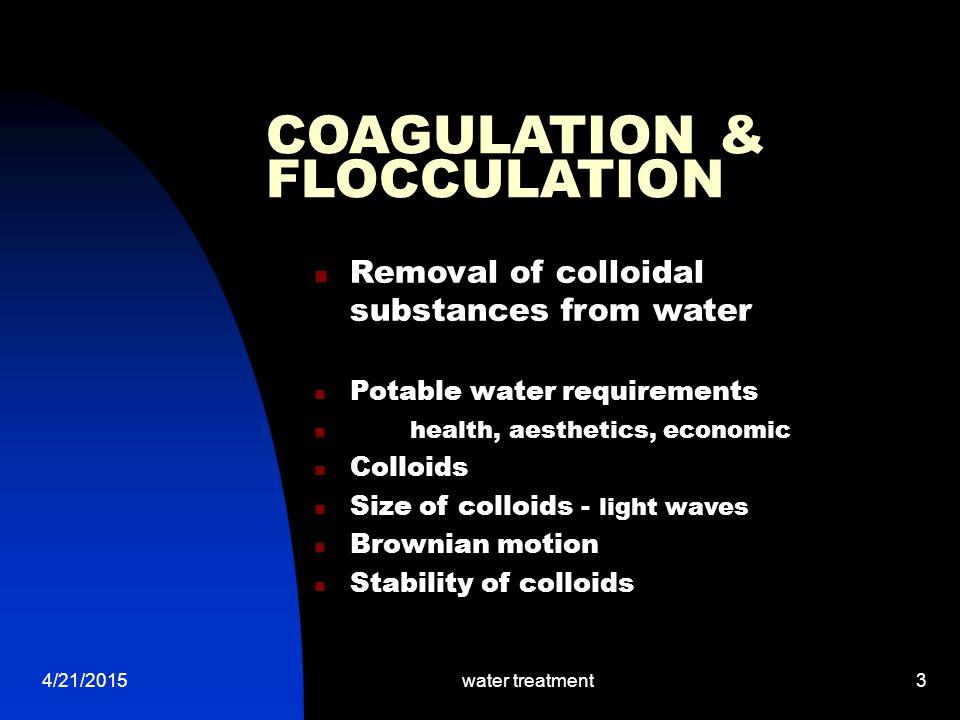 COAGULATION & FLOCCULATION