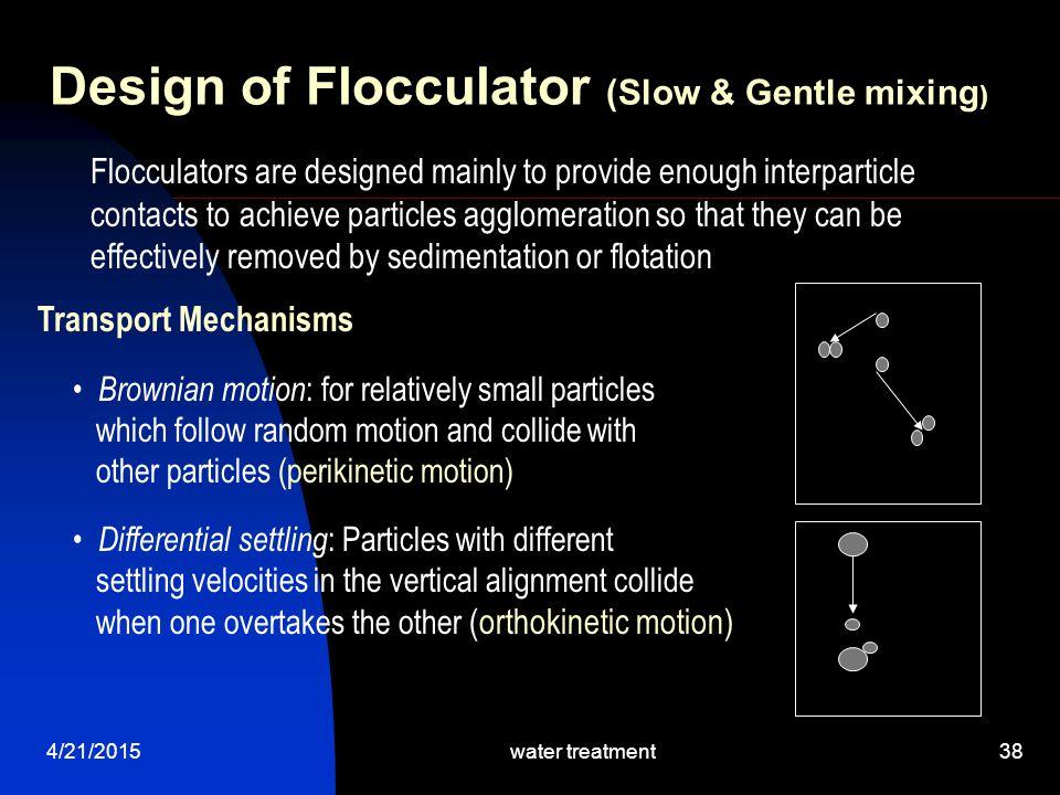 Design of Flocculator (Slow & Gentle mixing)