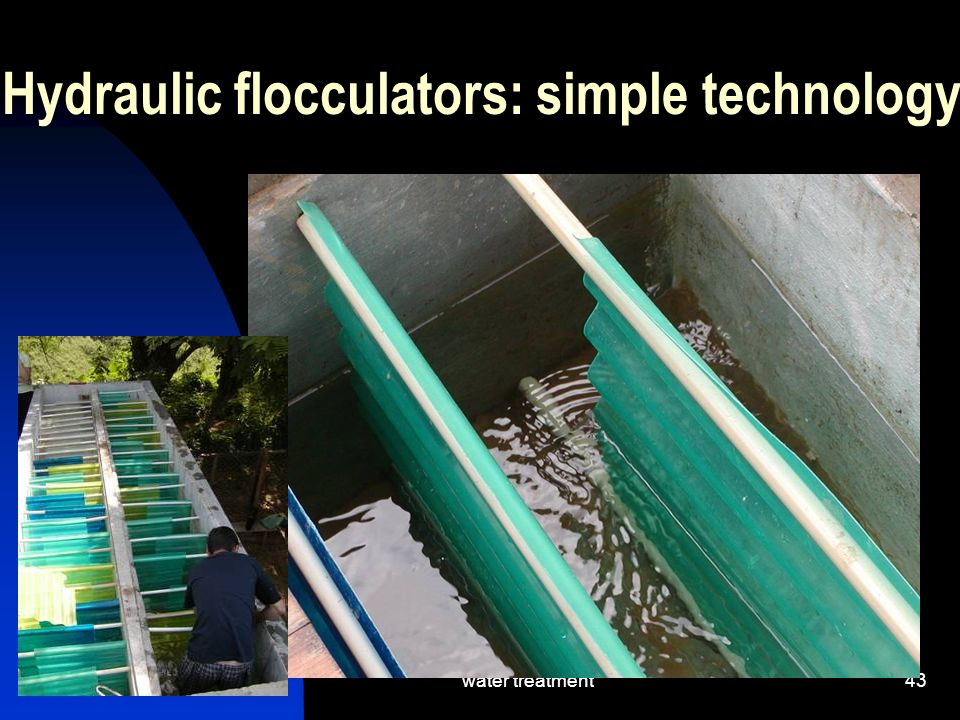 Hydraulic flocculators: simple technology
