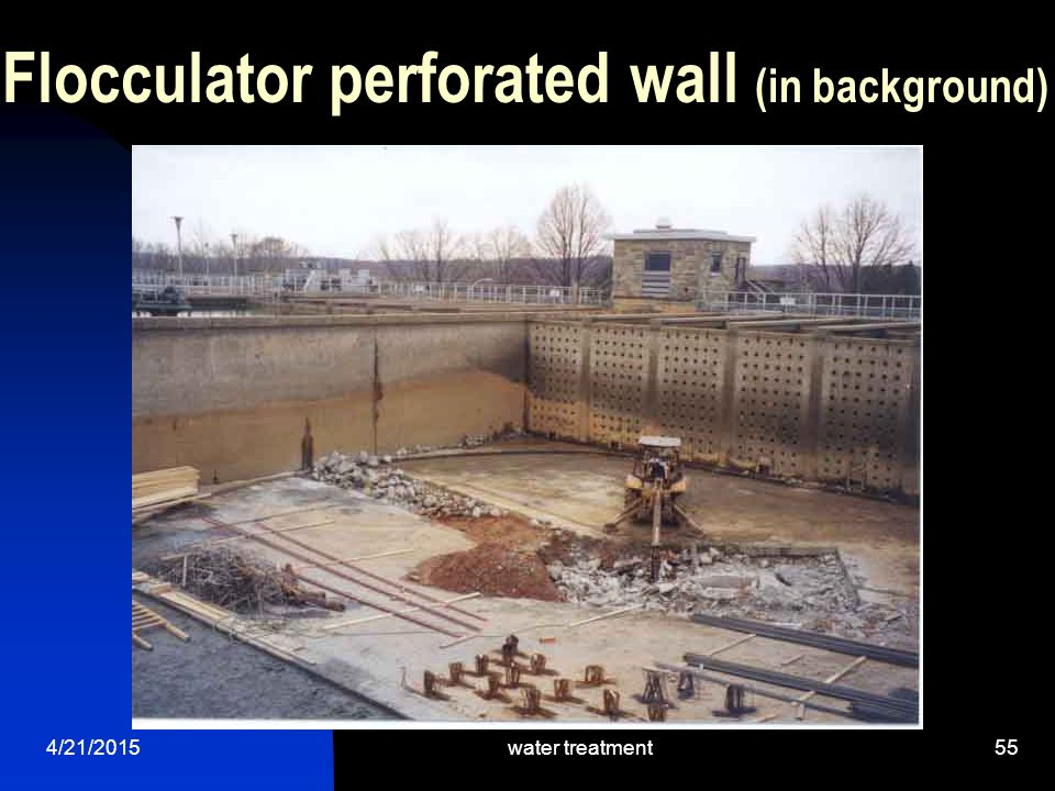 Flocculator perforated wall (in background)