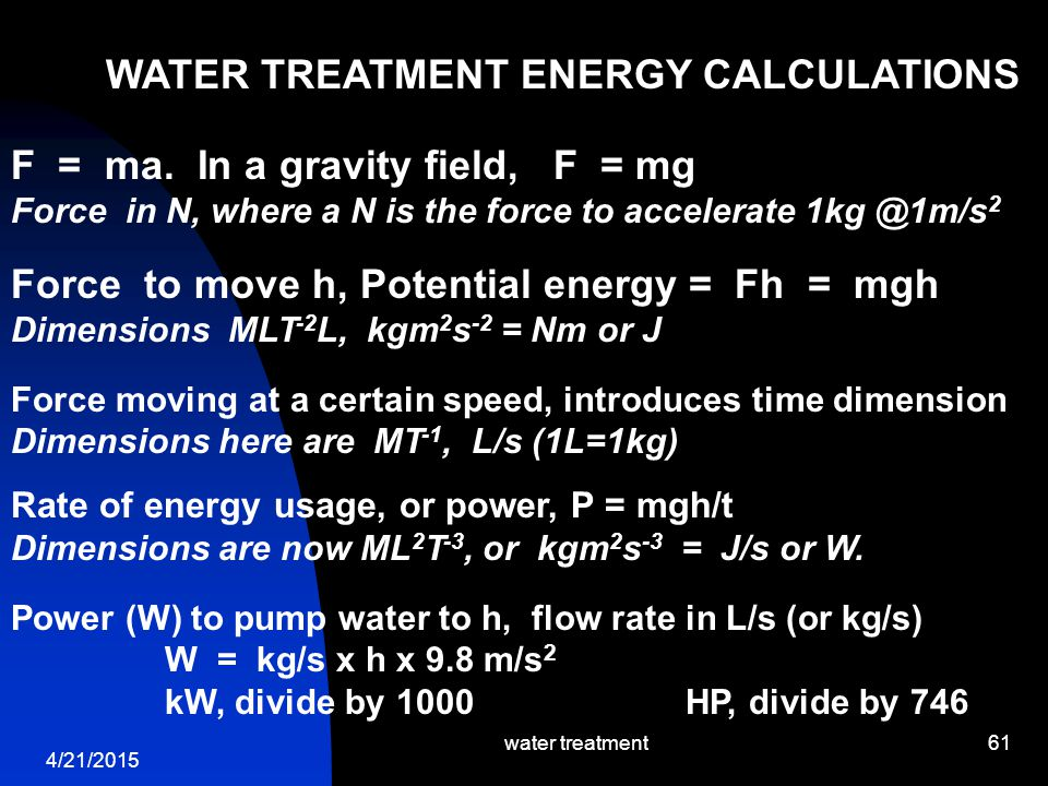 WATER TREATMENT ENERGY CALCULATIONS