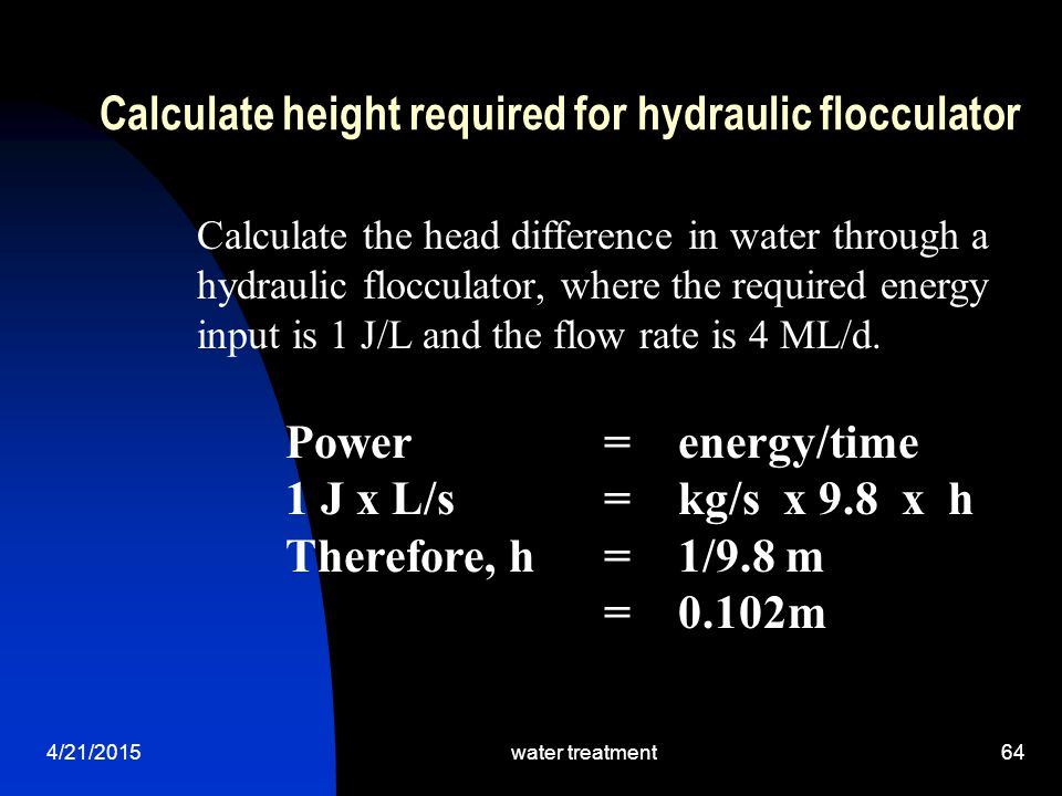 Calculate height required for hydraulic flocculator
