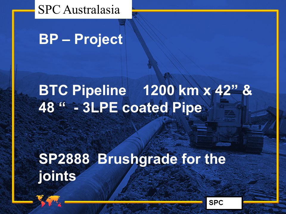 BP – Project BTC Pipeline 1200 km x 42 & 48 - 3LPE coated Pipe.