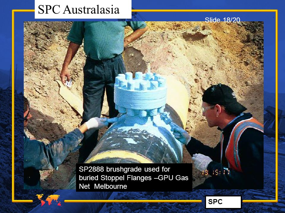 Slide 18/20 SP2888 brushgrade used for buried Stoppel Flanges –GPU Gas Net Melbourne