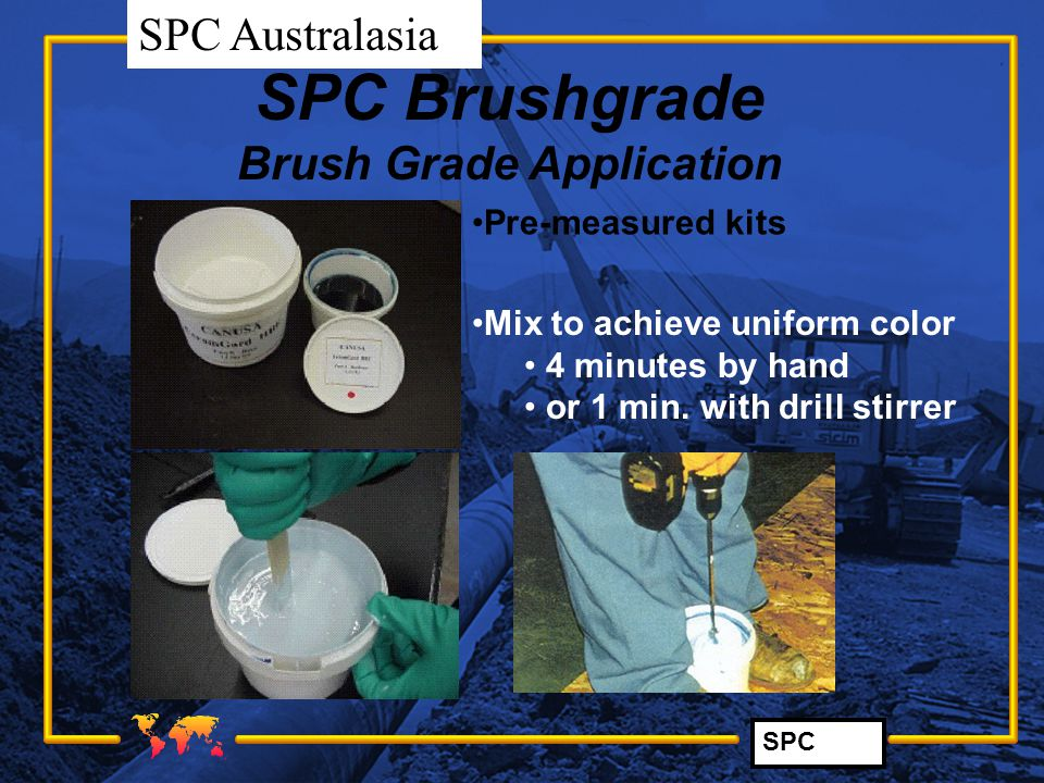 Brush Grade Application
