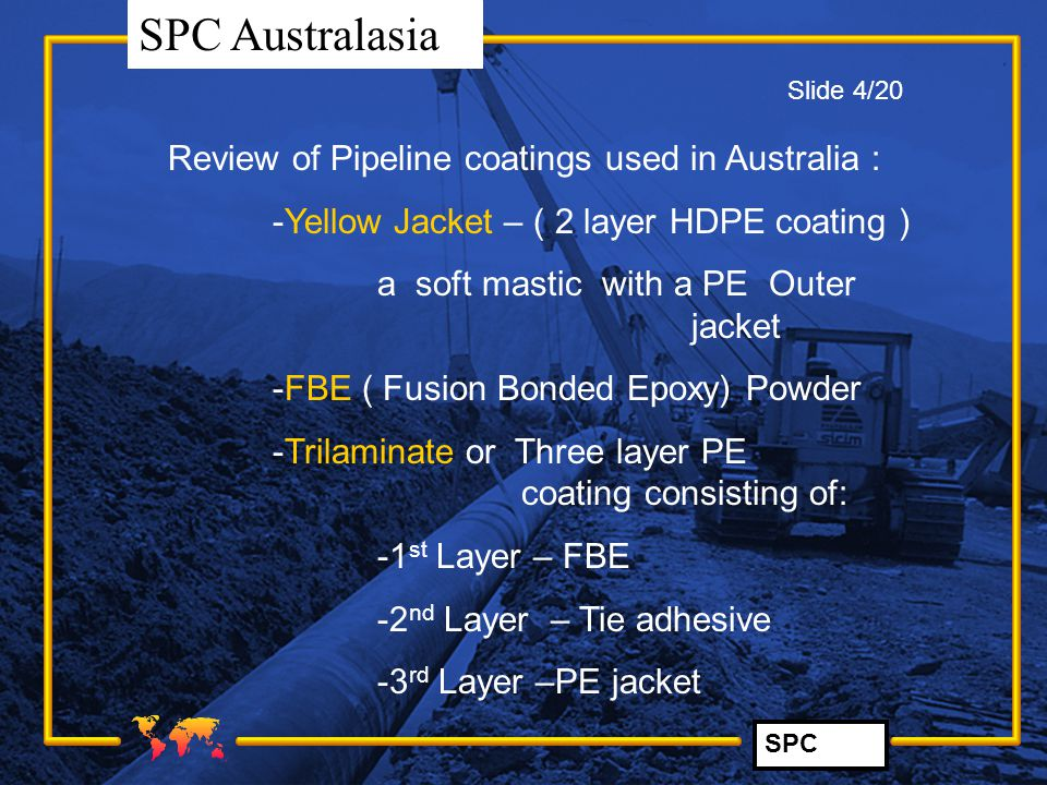 Review of Pipeline coatings used in Australia :