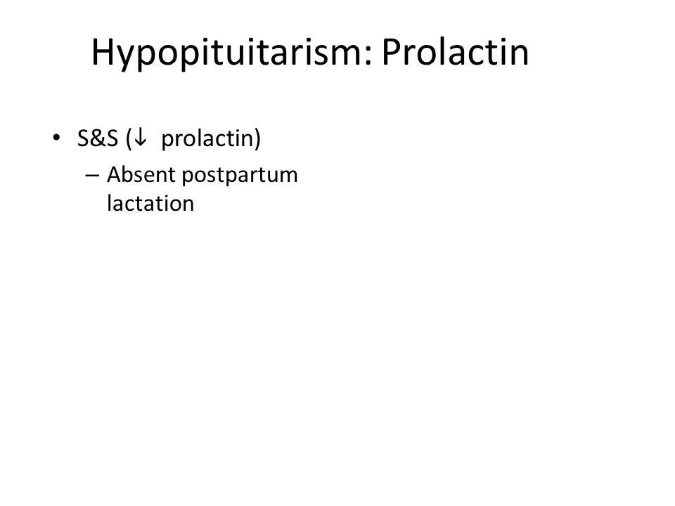 Hypopituitarism: Prolactin