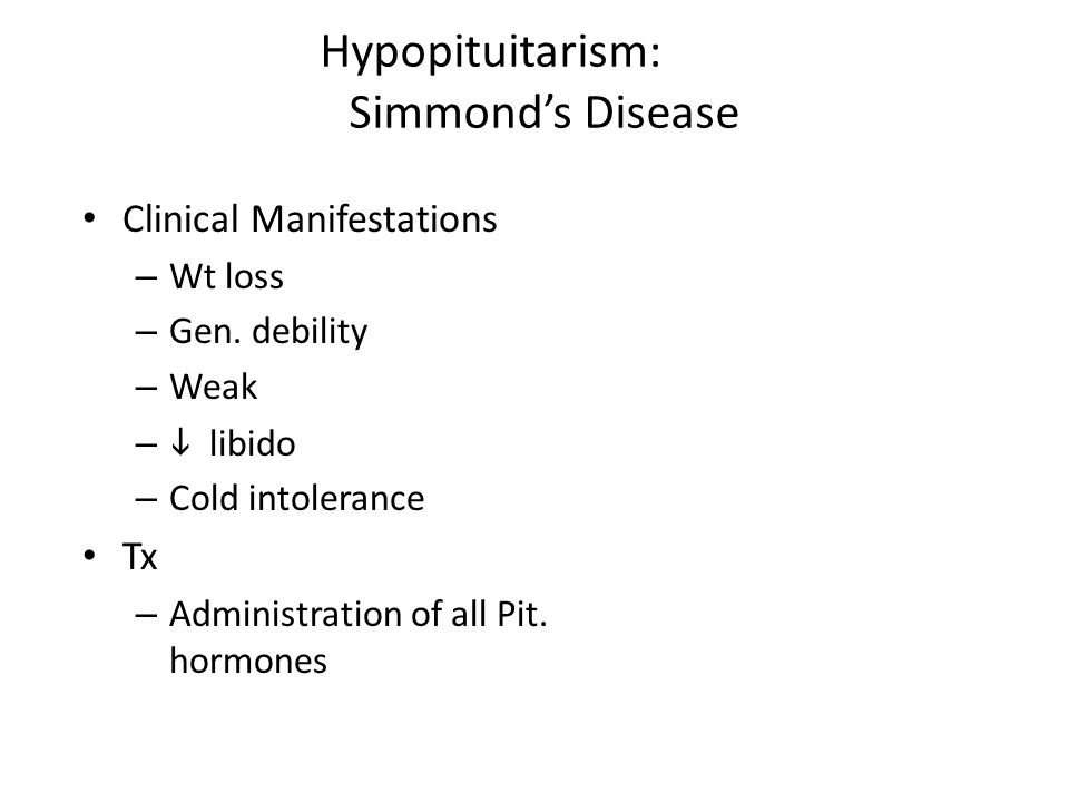 Hypopituitarism: Simmond's Disease