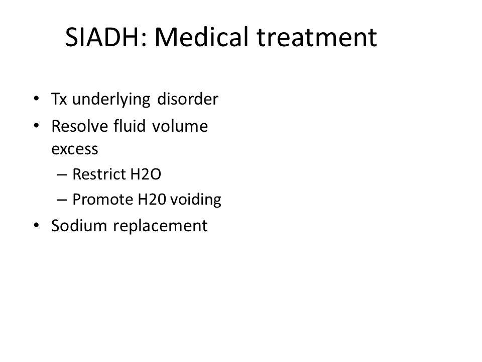 SIADH: Medical treatment