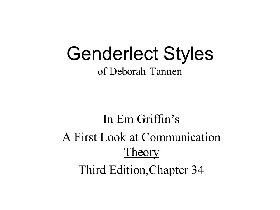communication styles deborah tannen essay Deborah tannen, fighting for our lives  for her assertion that gender styles of communication  essay pertains to deborah tannen's observations about.