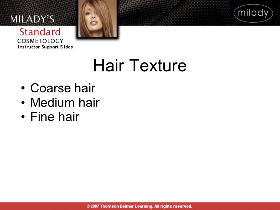 Coarse hair Medium hair Fine hair
