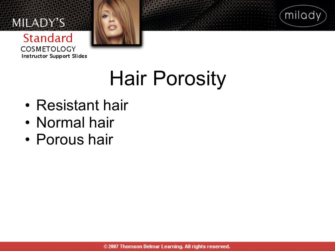 Resistant hair Normal hair Porous hair