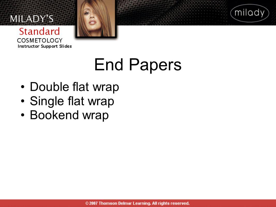 Double flat wrap Single flat wrap Bookend wrap