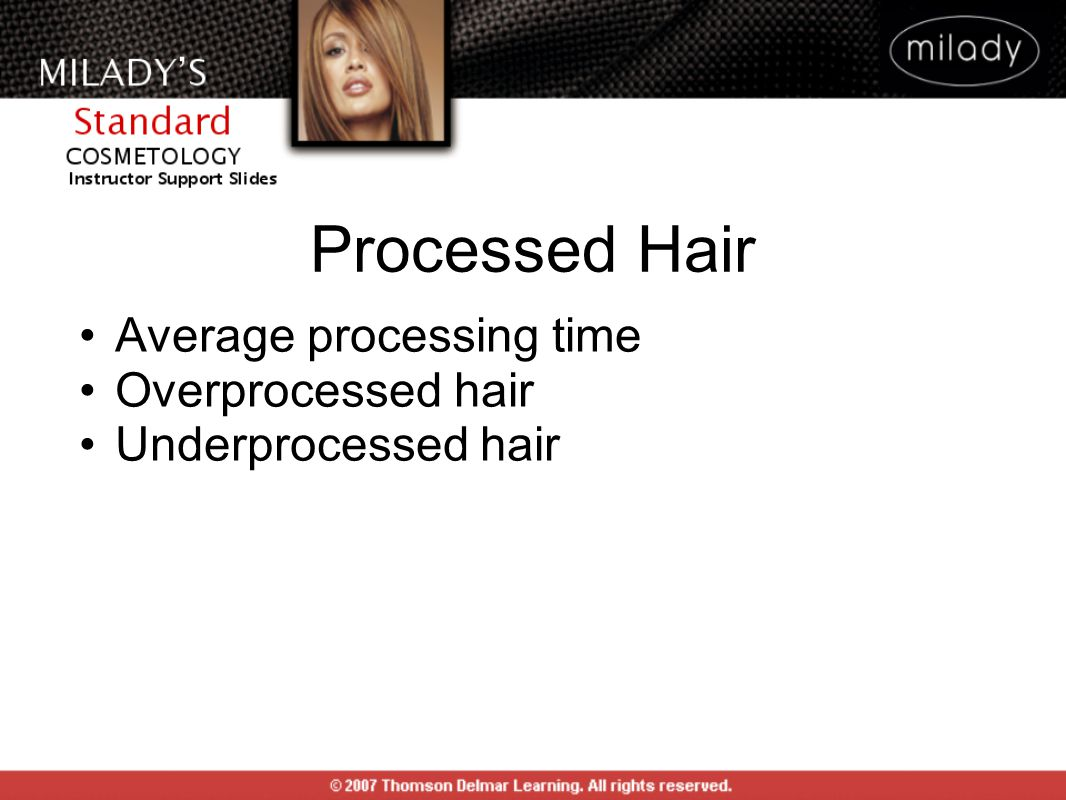 Average processing time Overprocessed hair Underprocessed hair