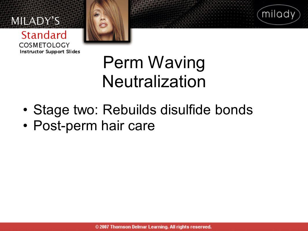 Perm Waving Neutralization