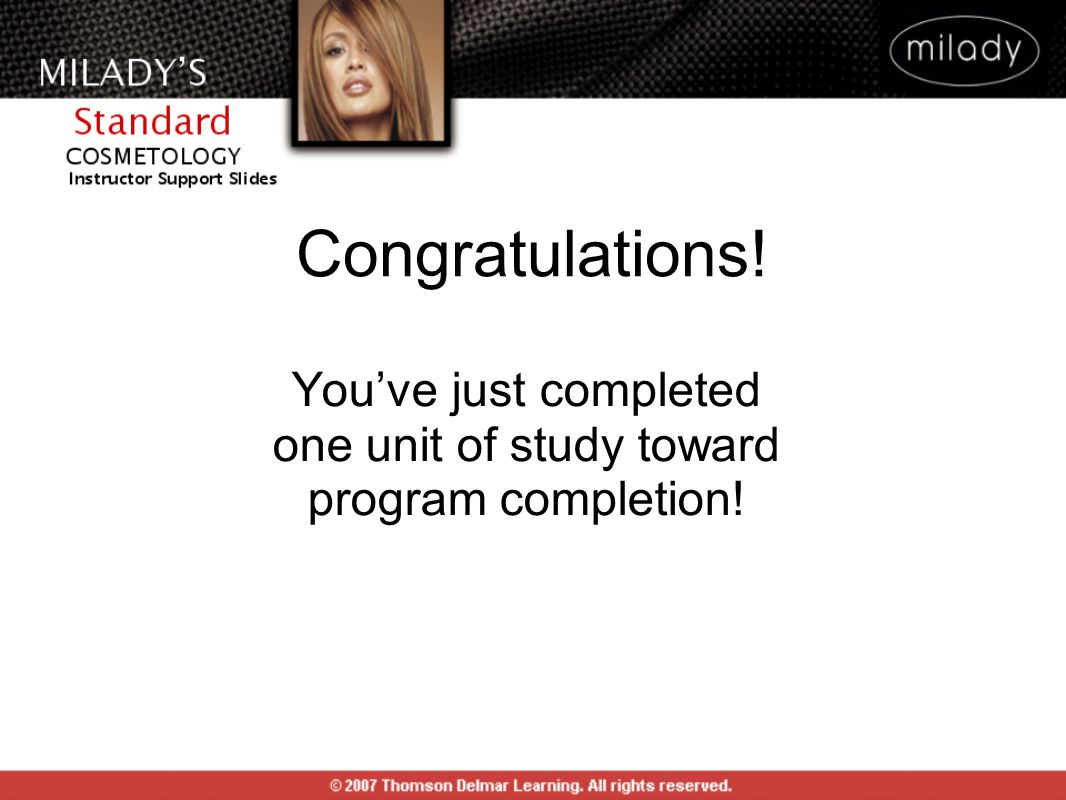 You've just completed one unit of study toward program completion!