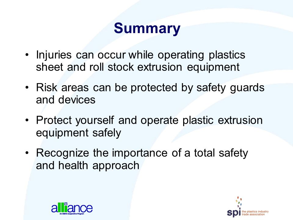 Summary Injuries can occur while operating plastics sheet and roll stock extrusion equipment.