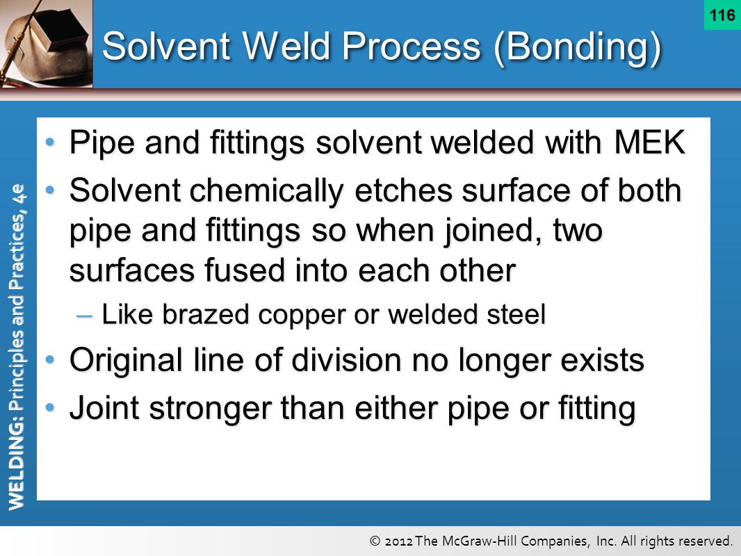 Solvent Weld Process (Bonding)