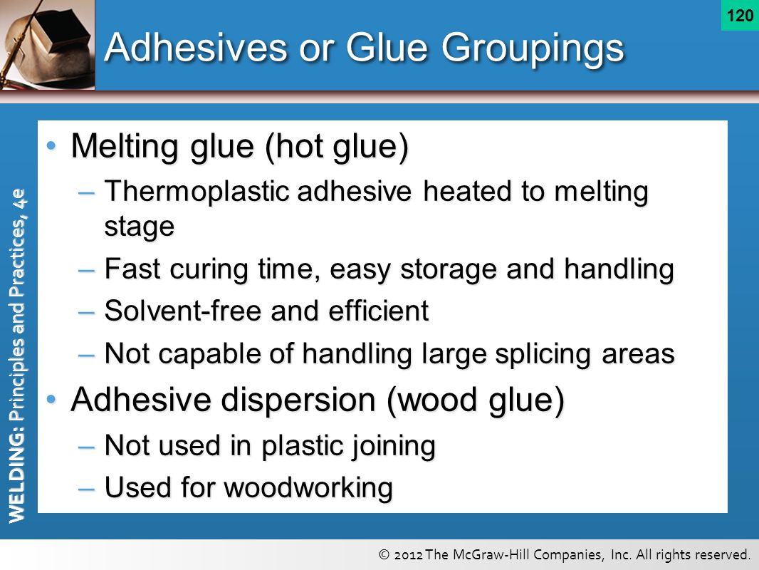 Adhesives or Glue Groupings