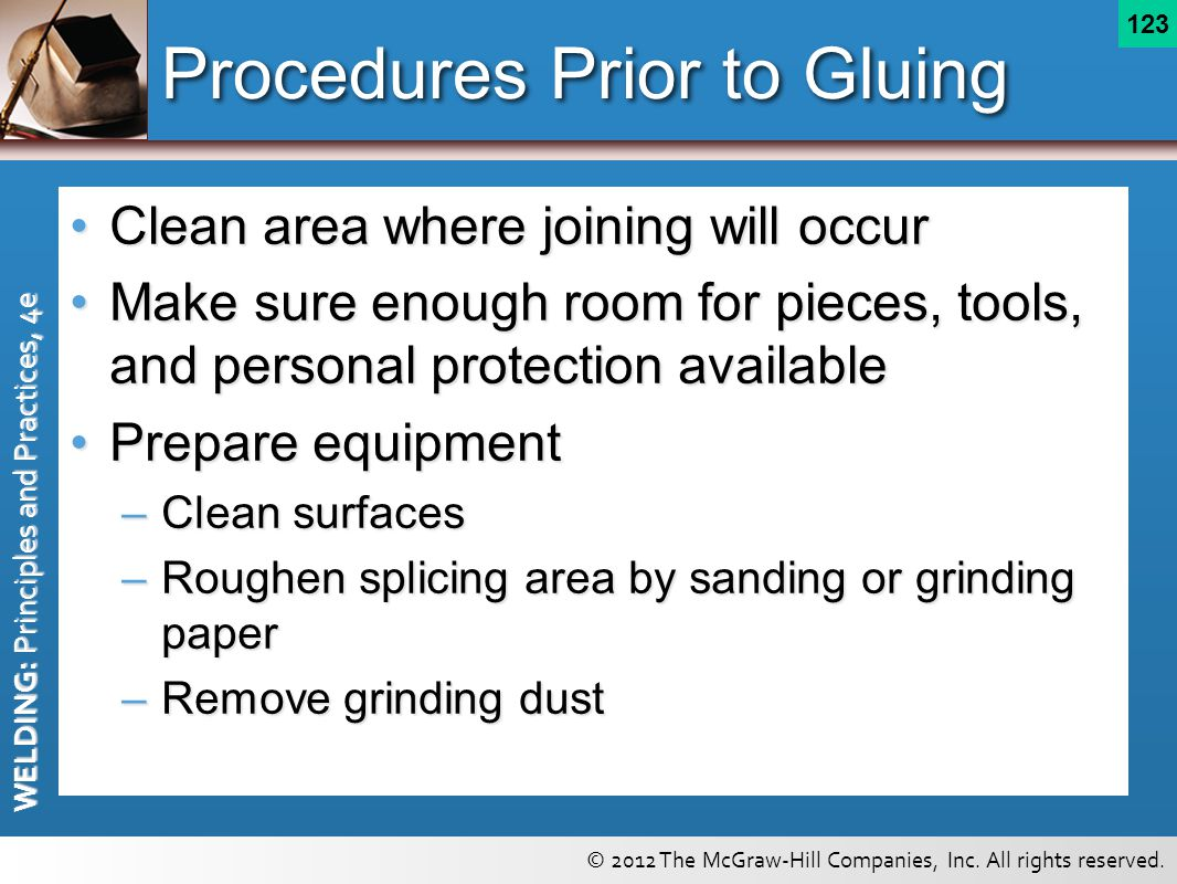 Procedures Prior to Gluing