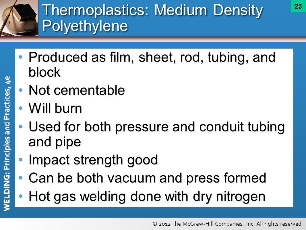 Thermoplastics: Medium Density Polyethylene