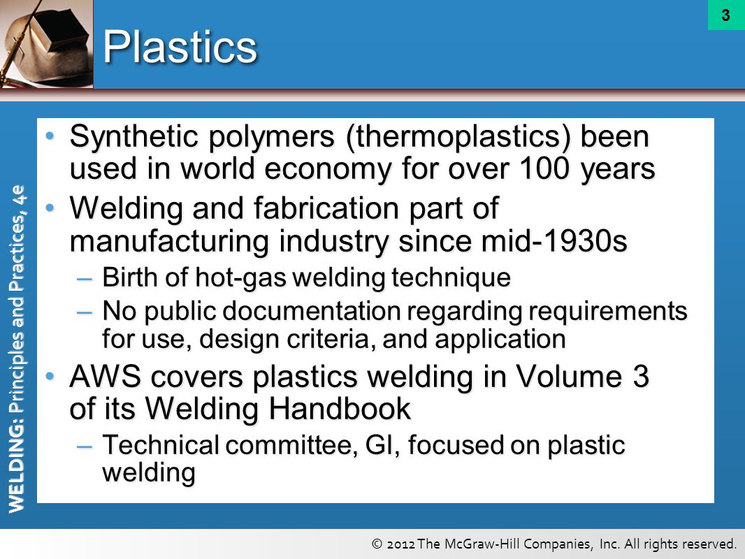 Plastics Synthetic polymers (thermoplastics) been used in world economy for over 100 years.