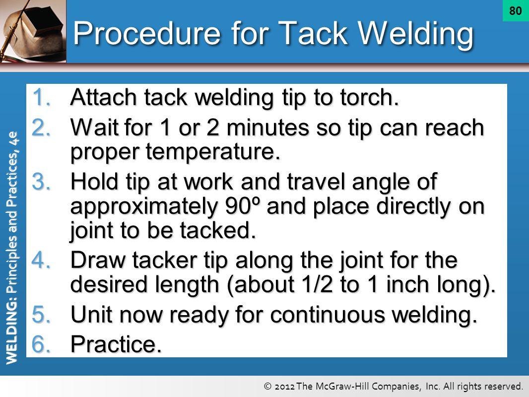 Procedure for Tack Welding