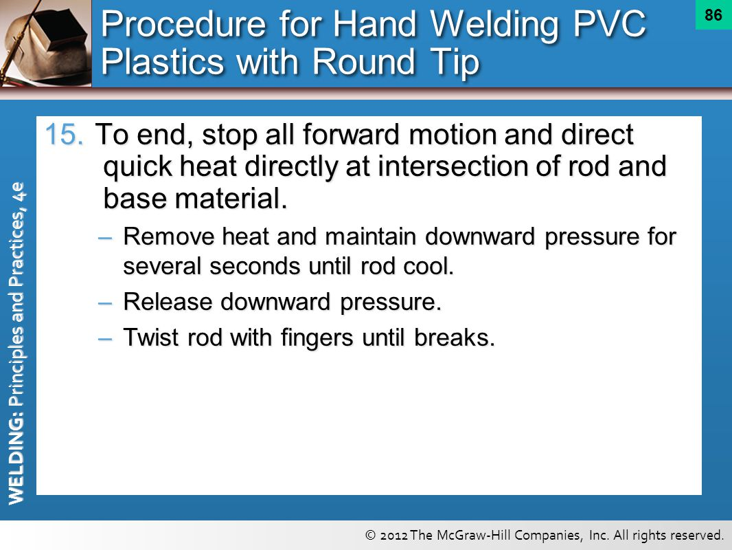 Procedure for Hand Welding PVC Plastics with Round Tip