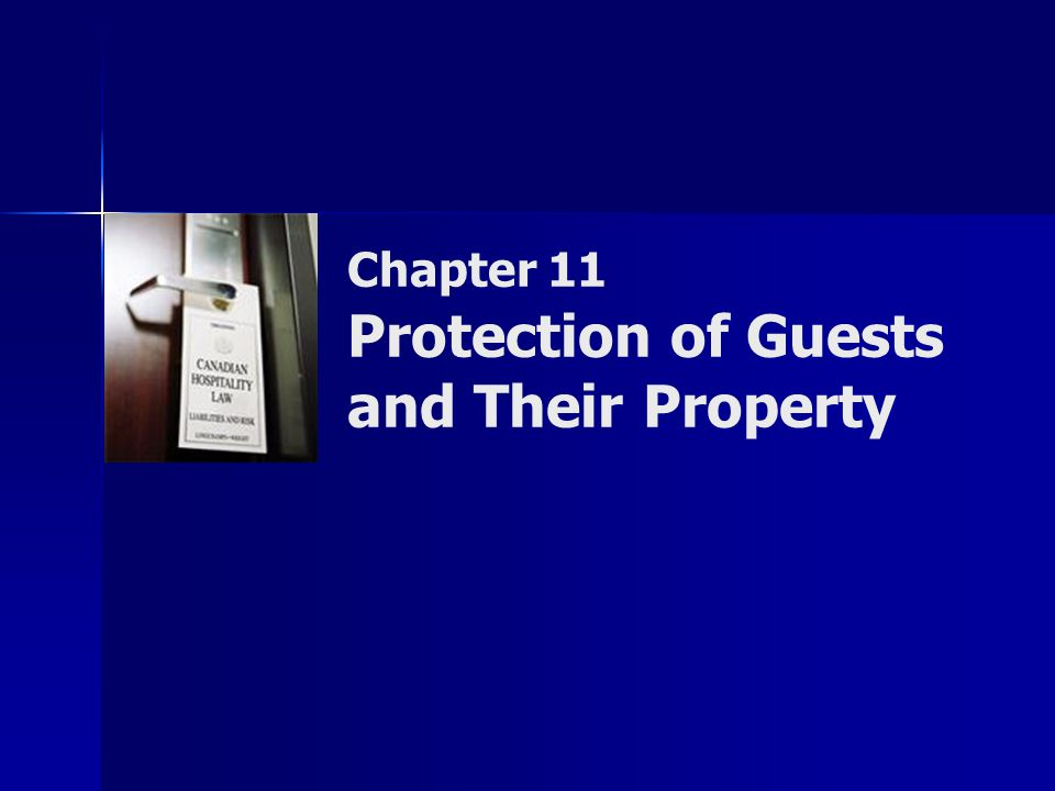 Chapter 11 Protection of Guests and Their Property