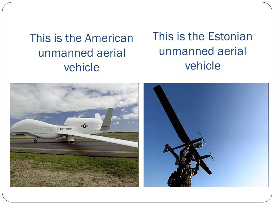 This is the American unmanned aerial vehicle