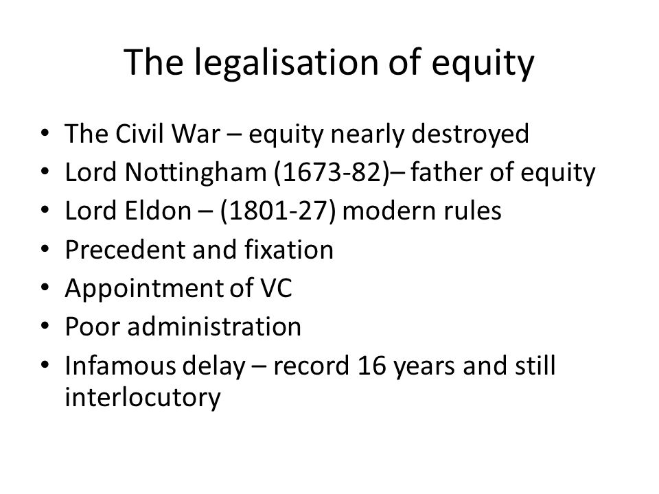 The legalisation of equity