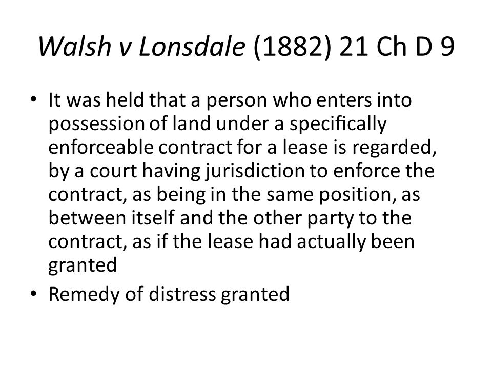 Walsh v Lonsdale (1882) 21 Ch D 9