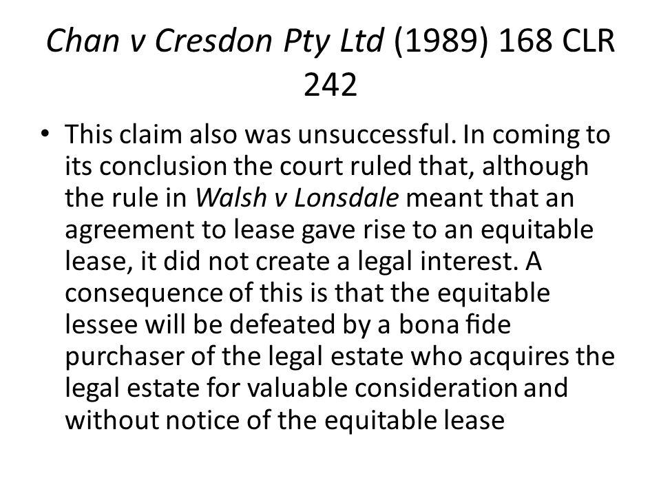 Chan v Cresdon Pty Ltd (1989) 168 CLR 242