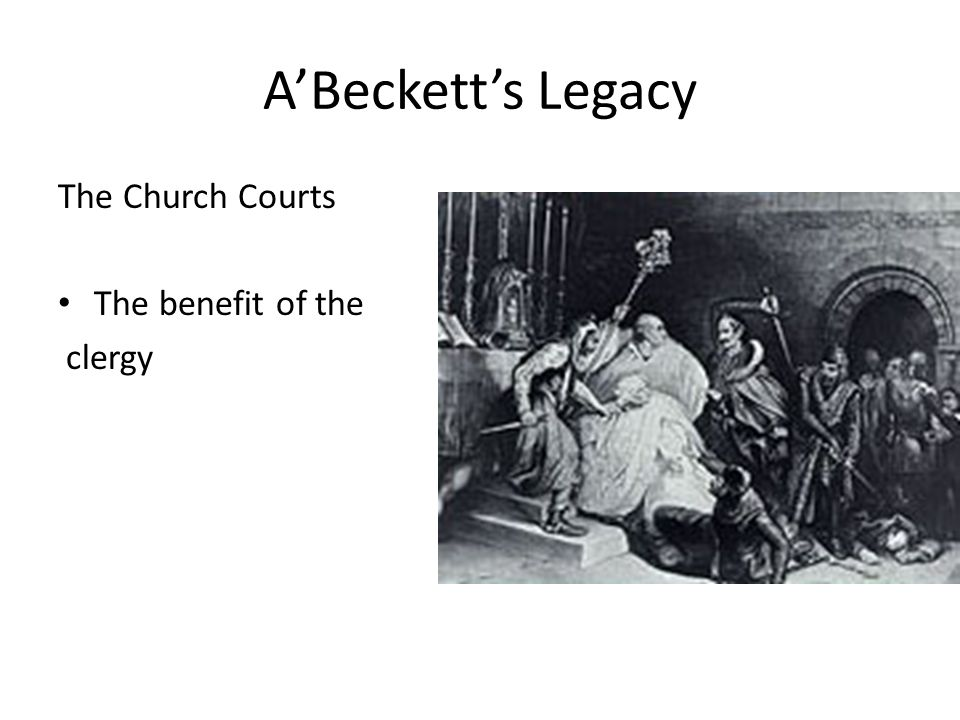 A'Beckett's Legacy The Church Courts The benefit of the clergy