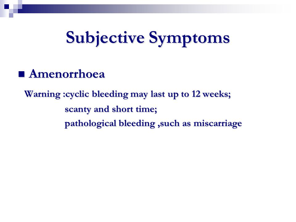 Subjective Symptoms Amenorrhoea