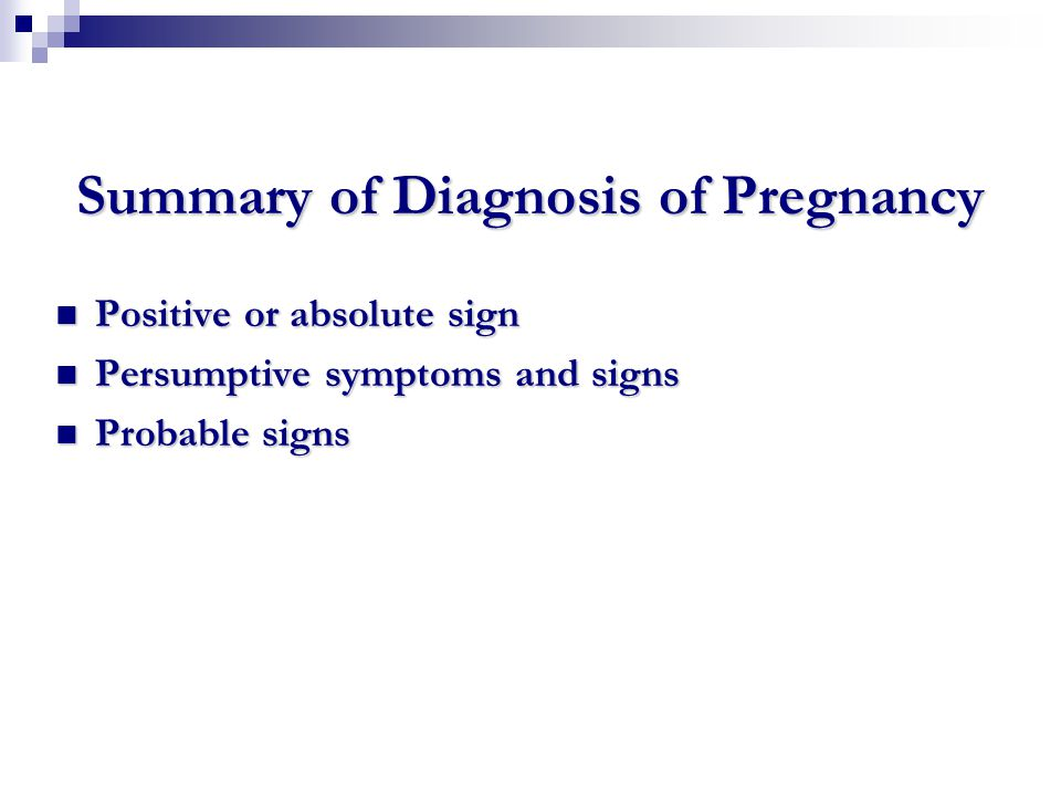 Summary of Diagnosis of Pregnancy