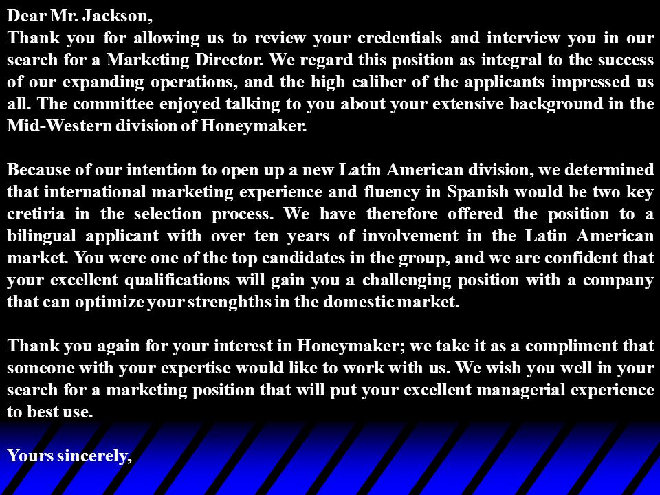 Dear Mr. Jackson,