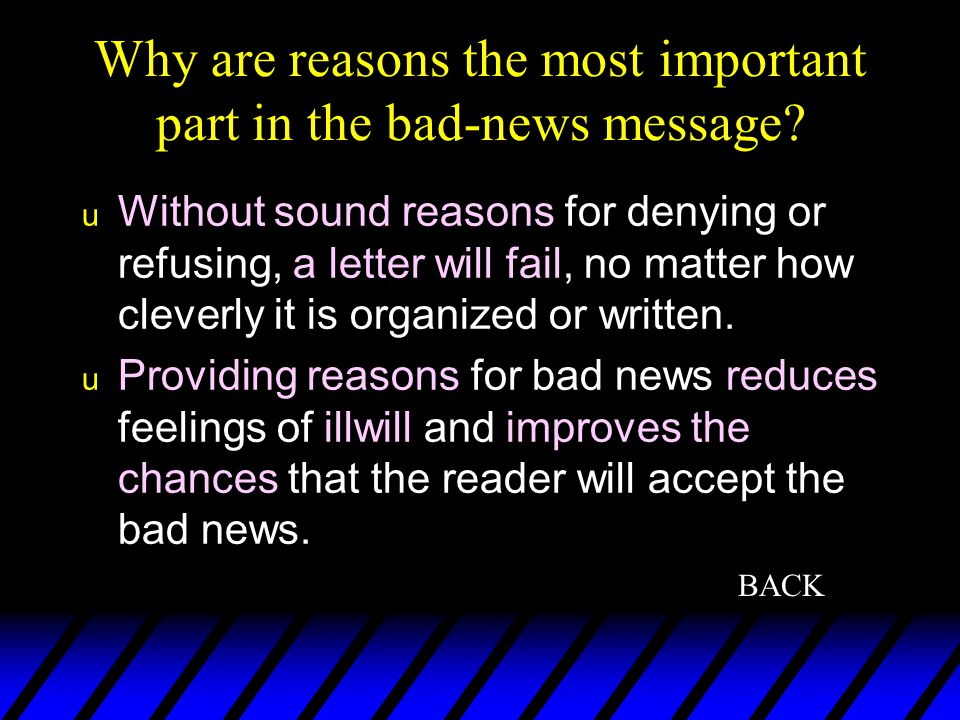Why are reasons the most important part in the bad-news message